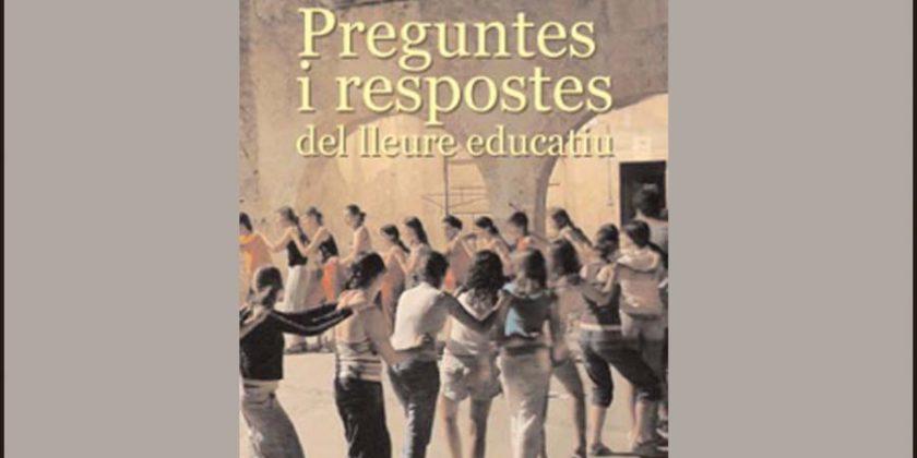 """Presentació del llibre """"Preguntes i respostes del lleure educatiu"""""""
